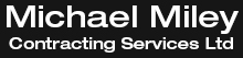 Michael Miley Contracting Services Ltd