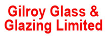 Gilroy Glass & Glazing Limited