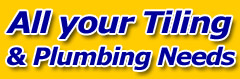 All Your Tiling & Plumbing Needs