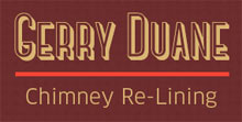 Gerry Duane Chimney Relining
