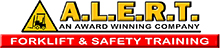 A.L.E.R.T. Forklift and Safety Training